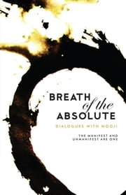 Breath Of The Absolute ebook by Mooji