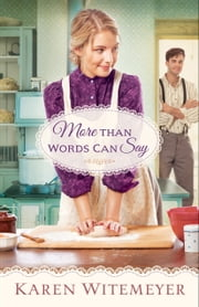 More Than Words Can Say (A Patchwork Family Novel Book #2) ebook by Karen Witemeyer