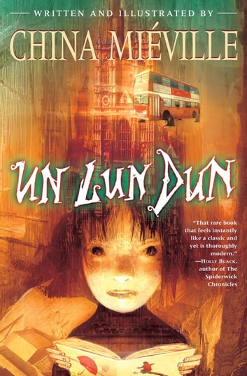Un Lun Dun ebook by China Miéville