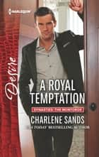 A Royal Temptation ebook by Charlene Sands