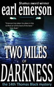 Two Miles of Darkness ebook by Earl Emerson