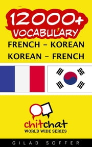12000+ Vocabulary French - Korean ebook by Gilad Soffer