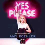 Yes Please audiobook by Amy Poehler