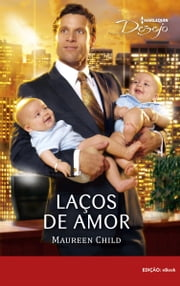 Laços de Amor ebook by Maurren Child