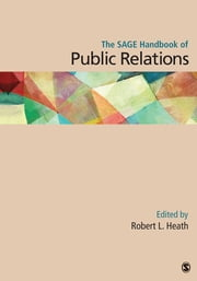 The SAGE Handbook of Public Relations ebook by Robert L. Heath