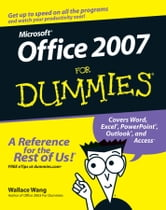 Office 2007 For Dummies ebook by Wallace Wang