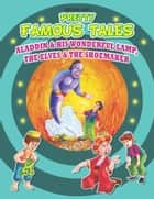 Aladdin and his Wonderful Lamp AND The Elves and the Shoemaker - Pretty Famous Tales ebook by Anuj Chawla