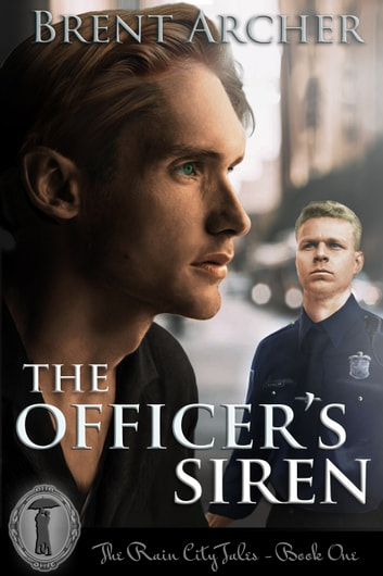 The Officer's Siren ebook by Brent Archer