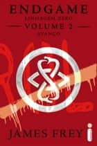 Endgame: Linhagem Zero - Volume 2 - Avanço ebook by James Frey, Nils Johnson-Shelton