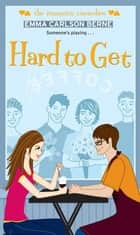 Hard to Get ebook by Emma Carlson Berne
