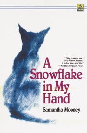 A Snowflake in My Hand ebook by Samantha Mooney