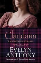 Clandara ebook by Evelyn Anthony