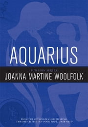 Aquarius - Sun Sign Series ebook by Joanna Martine Woolfolk