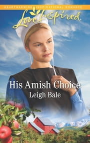 His Amish Choice ebook by Leigh Bale
