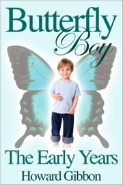Butterfly Boy ebook by Howard Gibbon