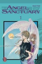 Angel Sanctuary, Band 1 ebook by Kaori Yuki, Nina Olligschläger