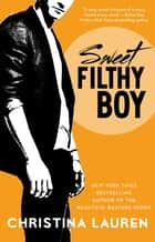 Sweet Filthy Boy ebook by