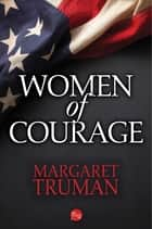 Women of Courage ebook by