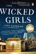 The Wicked Girls - A Novel ebook by