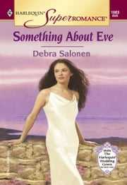 Something About Eve ebook by Debra Salonen