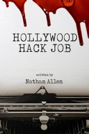 Hollywood Hack Job ebook by Nathan Allen