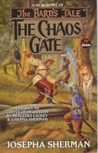The Chaos Gate ebook by Josepha Sherman