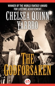 The Godforsaken ebook by Chelsea Q Yarbro