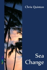 Sea Change ebook by Chris Quinton