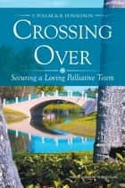 Crossing Over ebook by V. Pollak,R. Donaldson