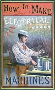 How to Make Electrical Machines (Illustrated) ebook by R. A. R. Bennett