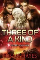 Three of a Kind ebook by Susan Hayes
