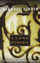 A Long Finish ebook by Michael Dibdin