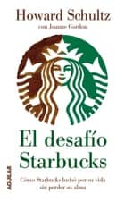 El desafío Starbucks ebook by Howard Schultz