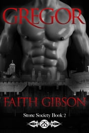 Gregor ebook by Faith Gibson