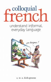 Colloquial French ebook by C W E Kirke Green
