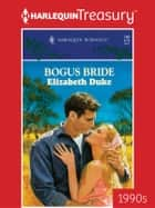 Bogus Bride ebook by Elizabeth Duke