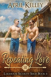 Repeating Love ebook by April Kelley