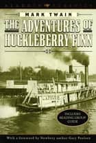 The Adventures of Huckleberry Finn ebook by Mark Twain, Gary Paulsen