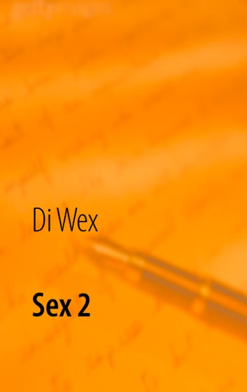 Sex 2 - Sex auf Lesbos ebook by Di Wex