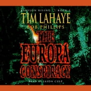 Babylon Rising Book 3: The Europa Conspiracy audiobook by Tim LaHaye, Bob Phillips