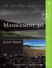 Management 3.0 - Leading Agile Developers, Developing Agile Leaders (Adobe Reader) ebook by Jurgen Appelo