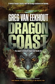 Dragon Coast ebook by Greg van Eekhout