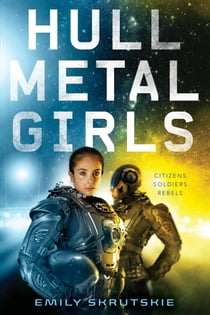 Hullmetal Girls ebook by Emily Skrutskie