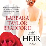 The Heir - A Novel audiobook by Barbara Taylor Bradford