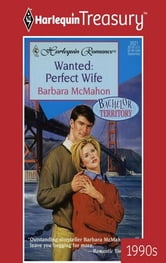 Wanted: Perfect Wife ebook by Barbara McMahon