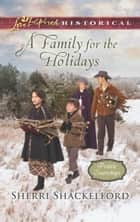 A Family For The Holidays 電子書 by Sherri Shackelford