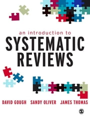 An Introduction to Systematic Reviews ebook by Sandy Oliver,James Thomas,David Gough