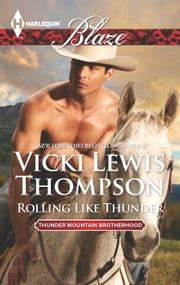 Rolling Like Thunder ebook by Vicki Lewis Thompson