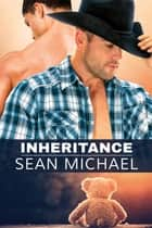 Inheritance ebook by Sean Michael