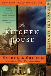The Kitchen House - A Novel ebook by Kathleen Grissom